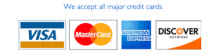 Credit Cards Accepted Mastercard, Visa, American Express, Discover, Cash